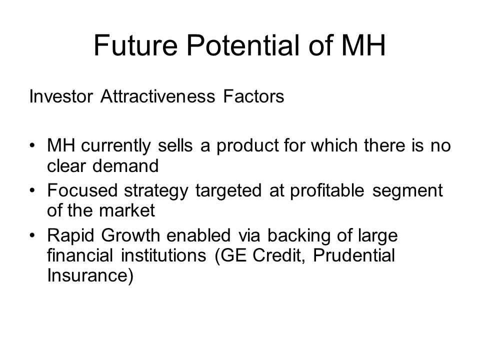 Future Potential of MH Investor Attractiveness Factors