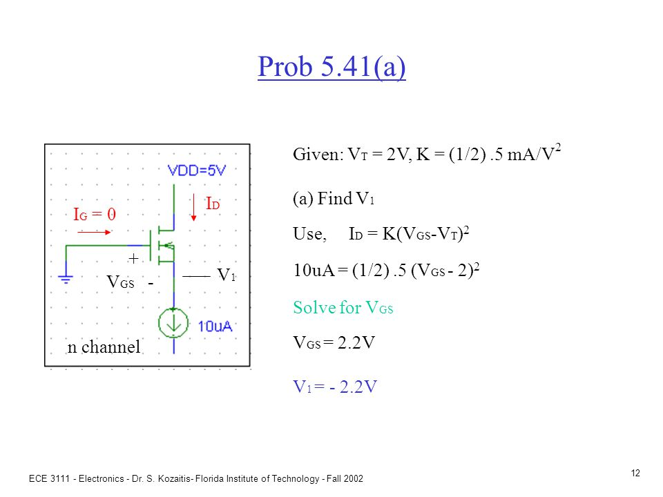 Prob 5.41(b) Given: VT = 2V, K = (1/2) .5 mA/V2 (b) Find V2