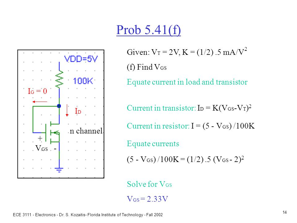 5.4 MOSFETS at DC DC problem Find ID, and VGS, and VDS VGS = 5V