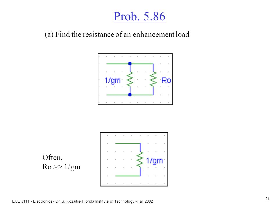 Prob. 5.86 (b) To raise the resistance of the transistor by a factor of 3, what must be done R  1/gm.