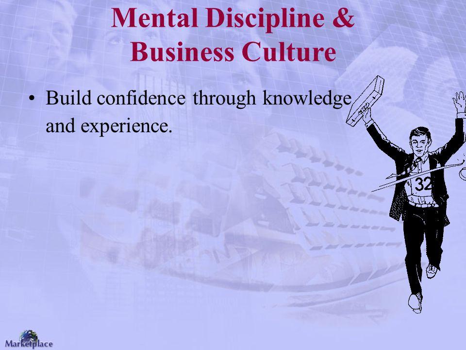 Mental Discipline & Business Culture