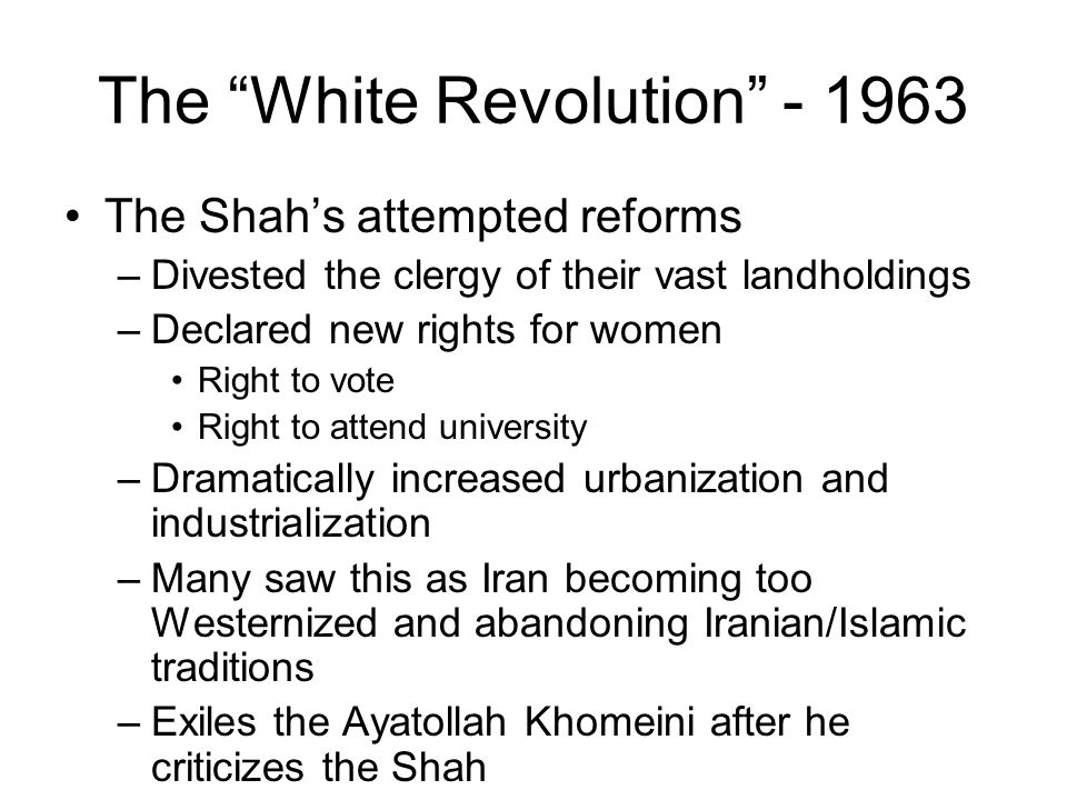 The White Revolution - 1963