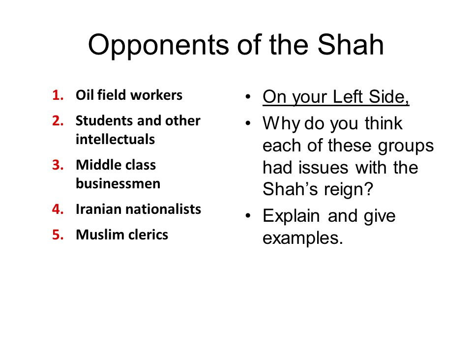 Opponents of the Shah On your Left Side,