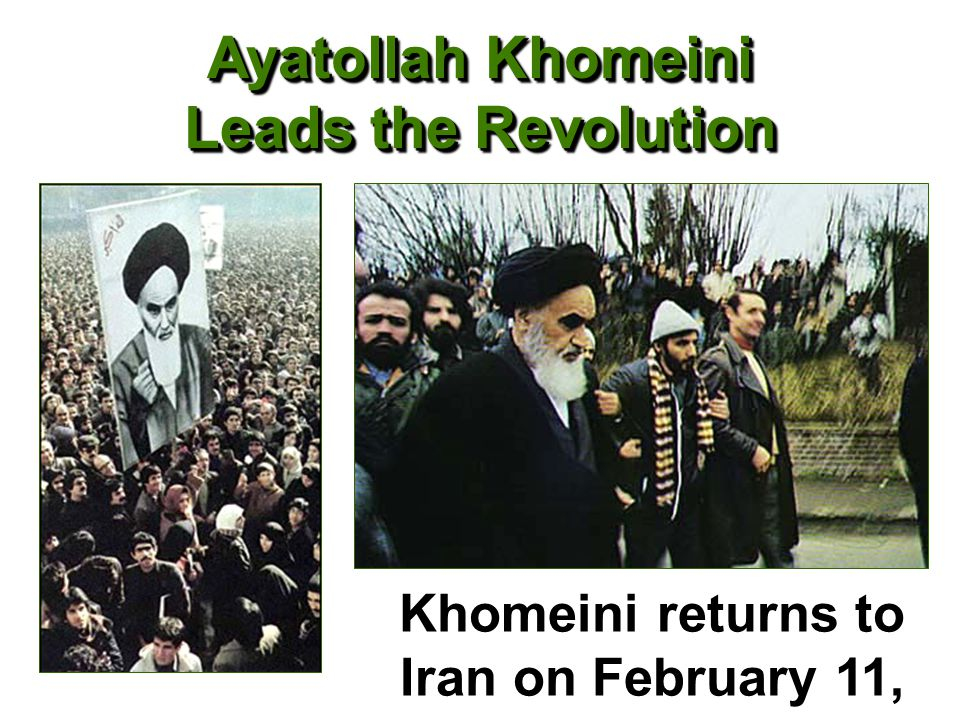 Ayatollah Khomeini Leads the Revolution