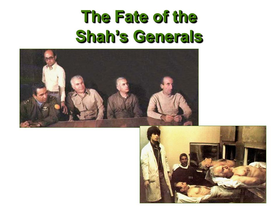 The Fate of the Shah's Generals