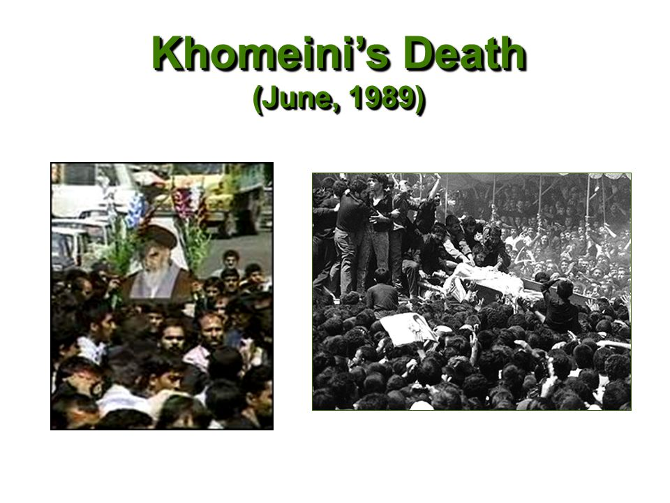 Khomeini's Death (June, 1989)