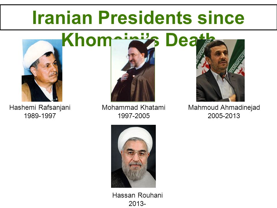 Iranian Presidents since Khomeini's Death