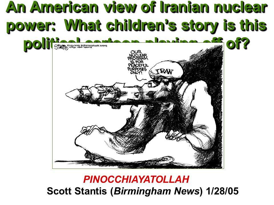 PINOCCHIAYATOLLAH Scott Stantis (Birmingham News) 1/28/05