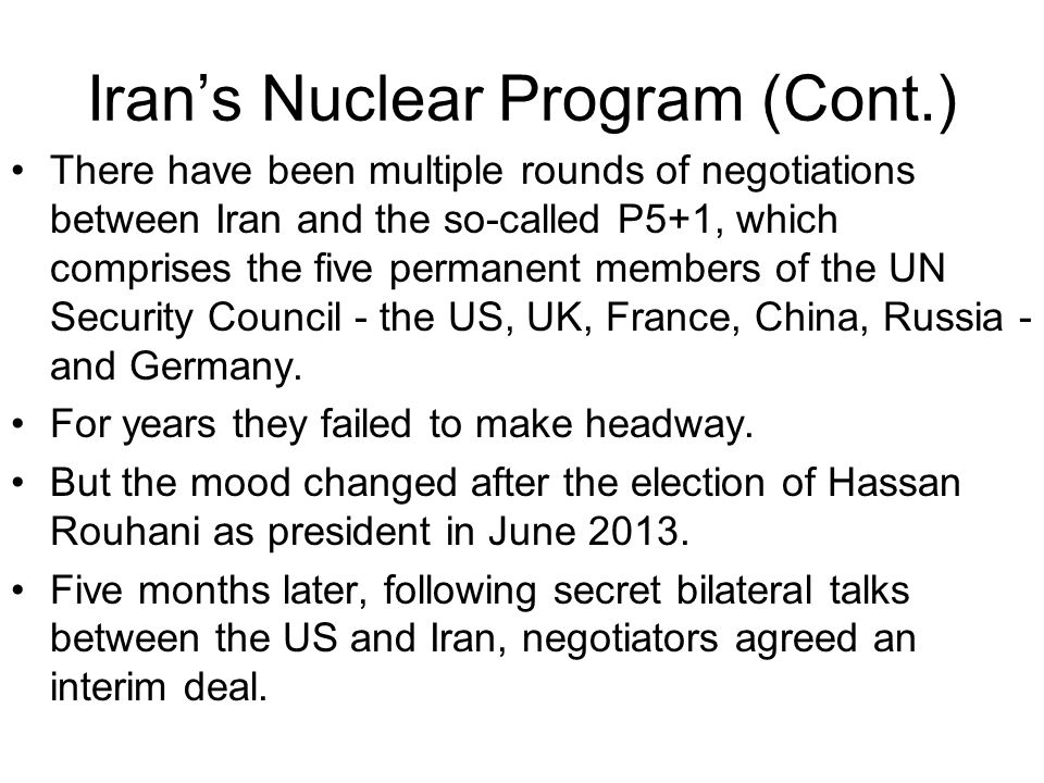 Iran's Nuclear Program (Cont.)