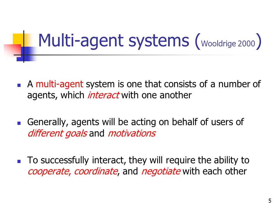 Multi-agent systems (Wooldrige 2000)