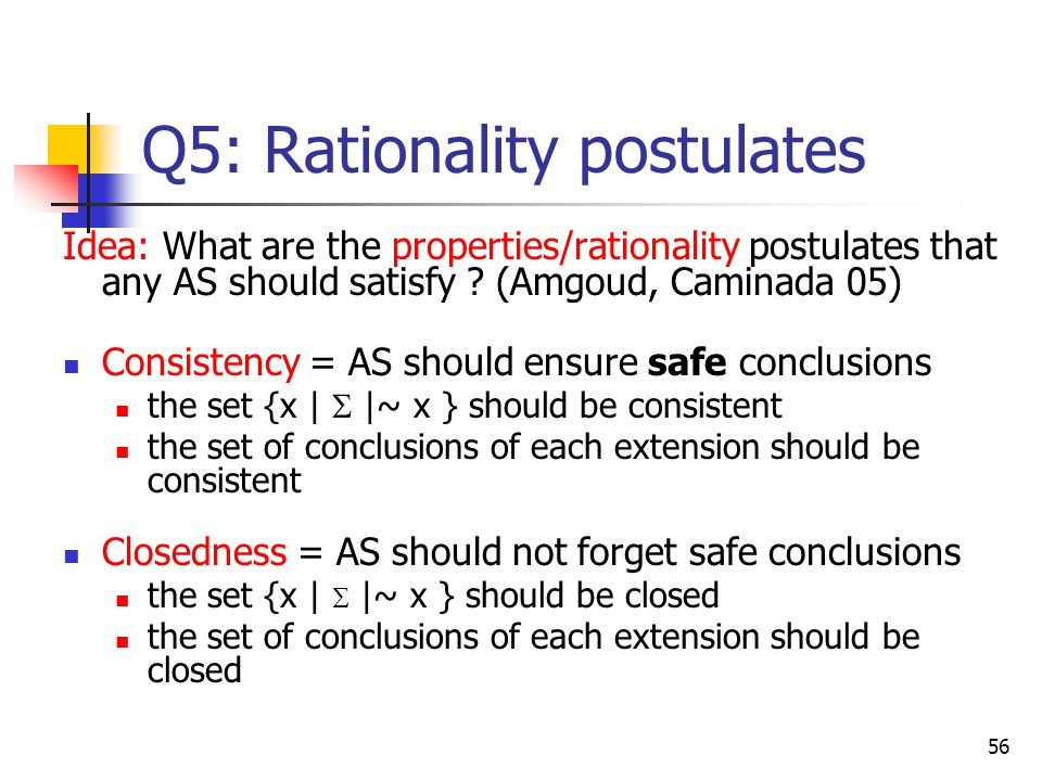Q5: Rationality postulates