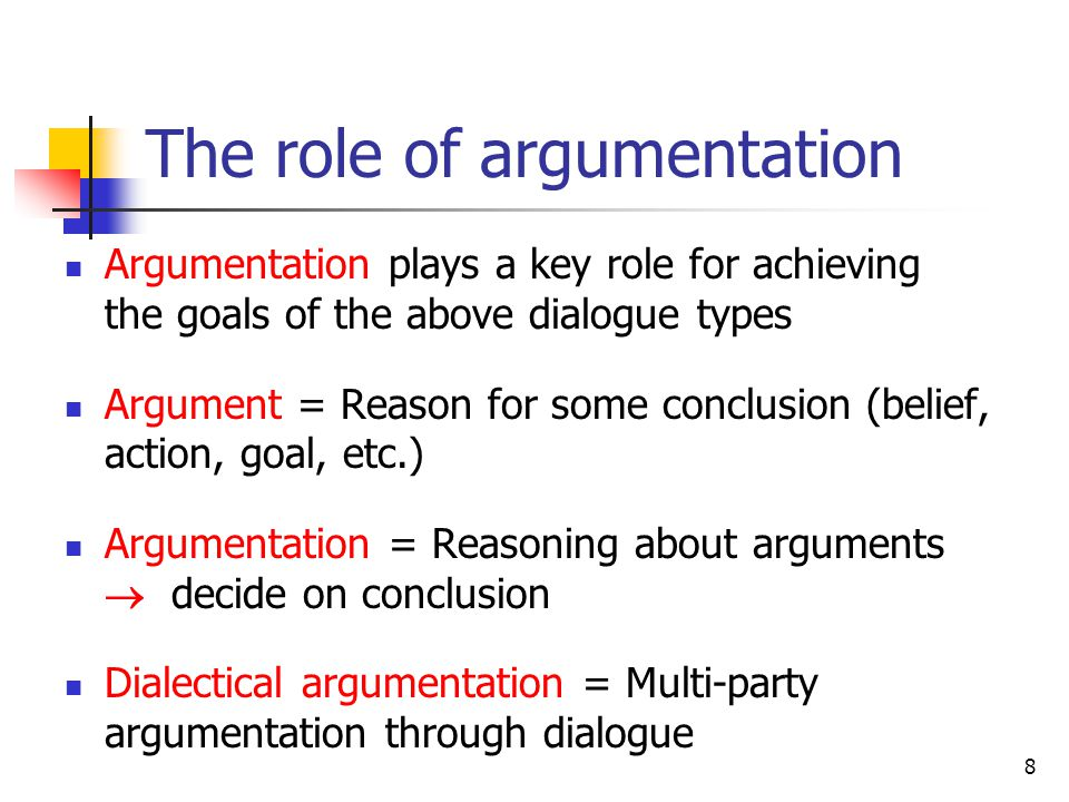 The role of argumentation