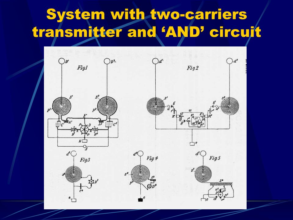 System with two-carriers transmitter and 'AND' circuit