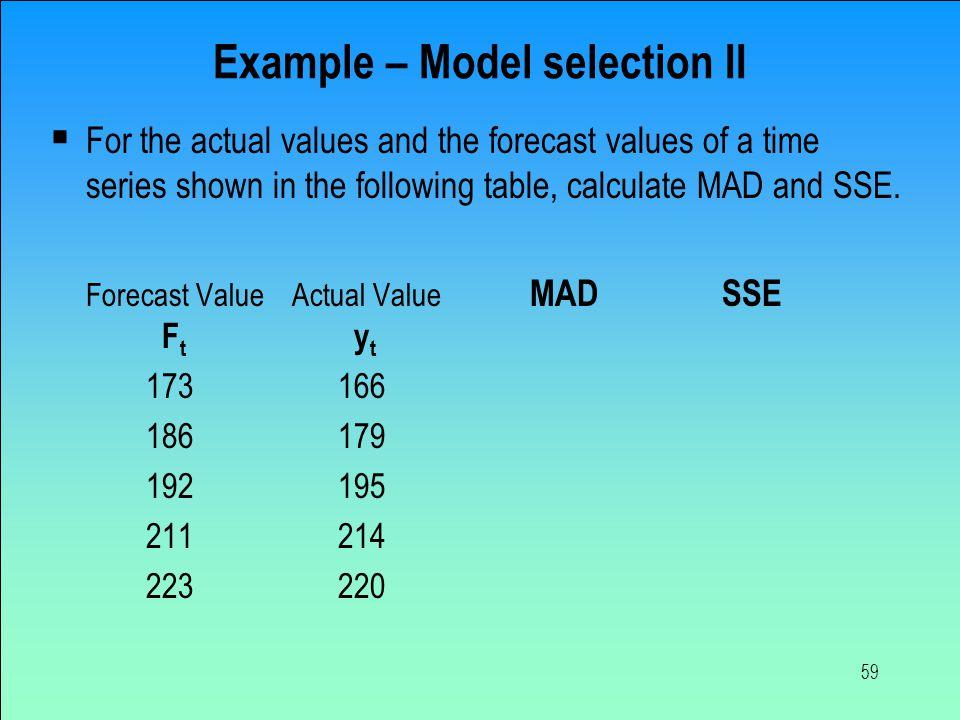 Example – Model selection II