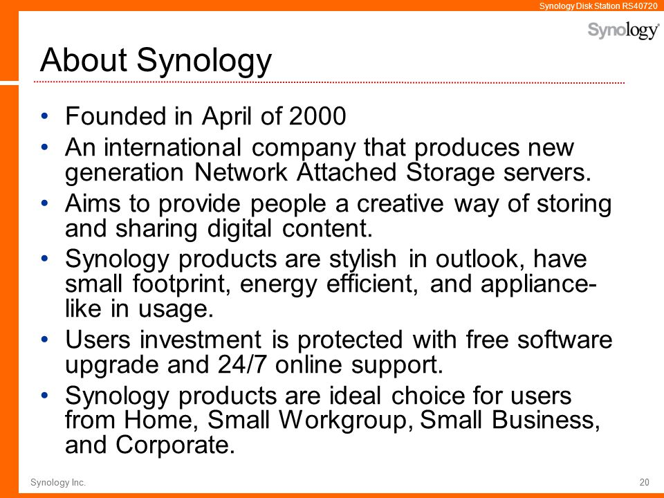 About Synology Founded in April of 2000