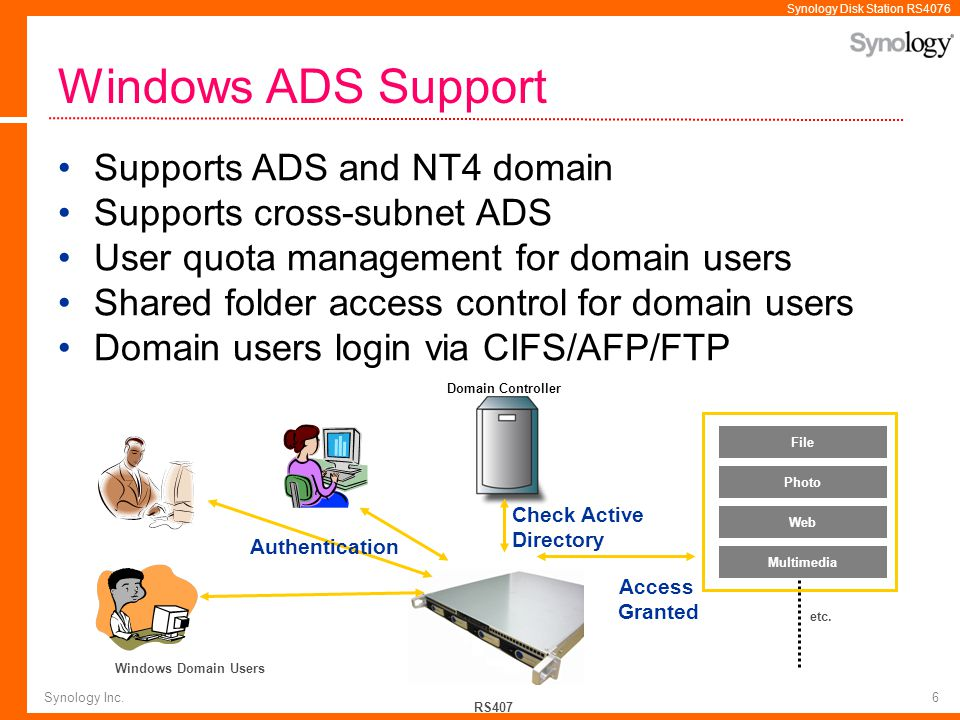 Windows ADS Support Supports ADS and NT4 domain