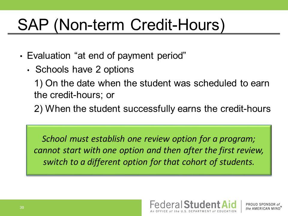 SAP (Non-term Credit-Hours)