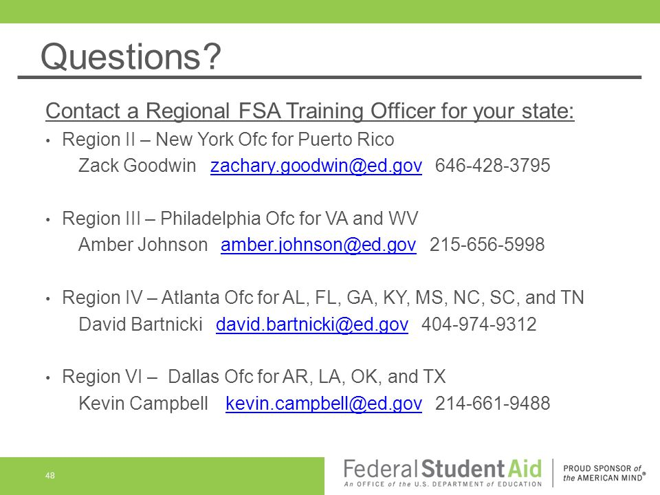 Questions Contact a Regional FSA Training Officer for your state: