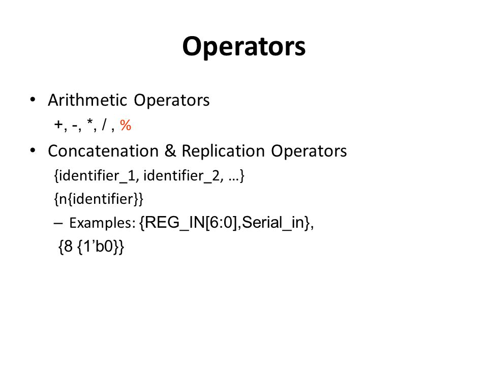 Operators Arithmetic Operators Concatenation & Replication Operators