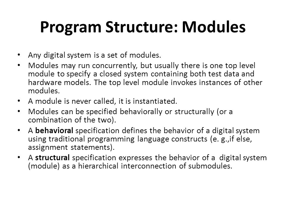Program Structure: Modules