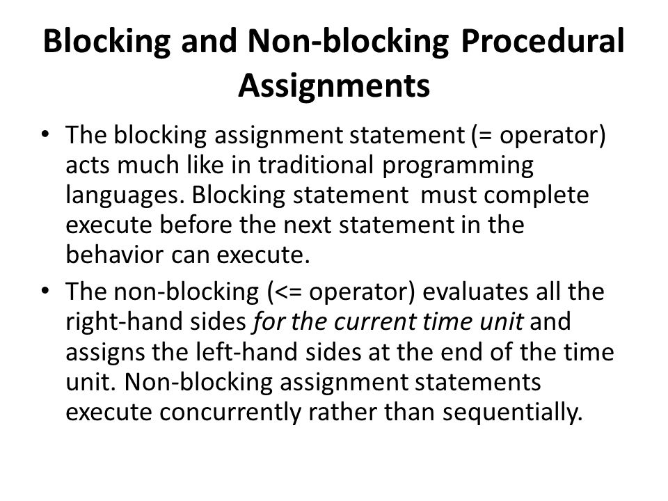Blocking and Non-blocking Procedural Assignments