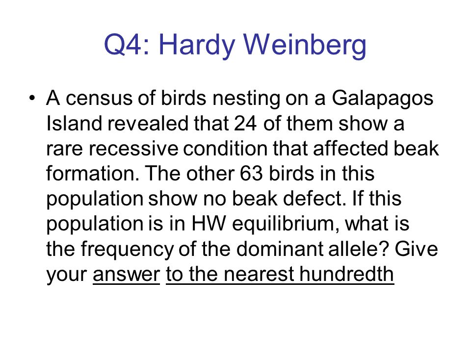 Q4: Hardy Weinberg