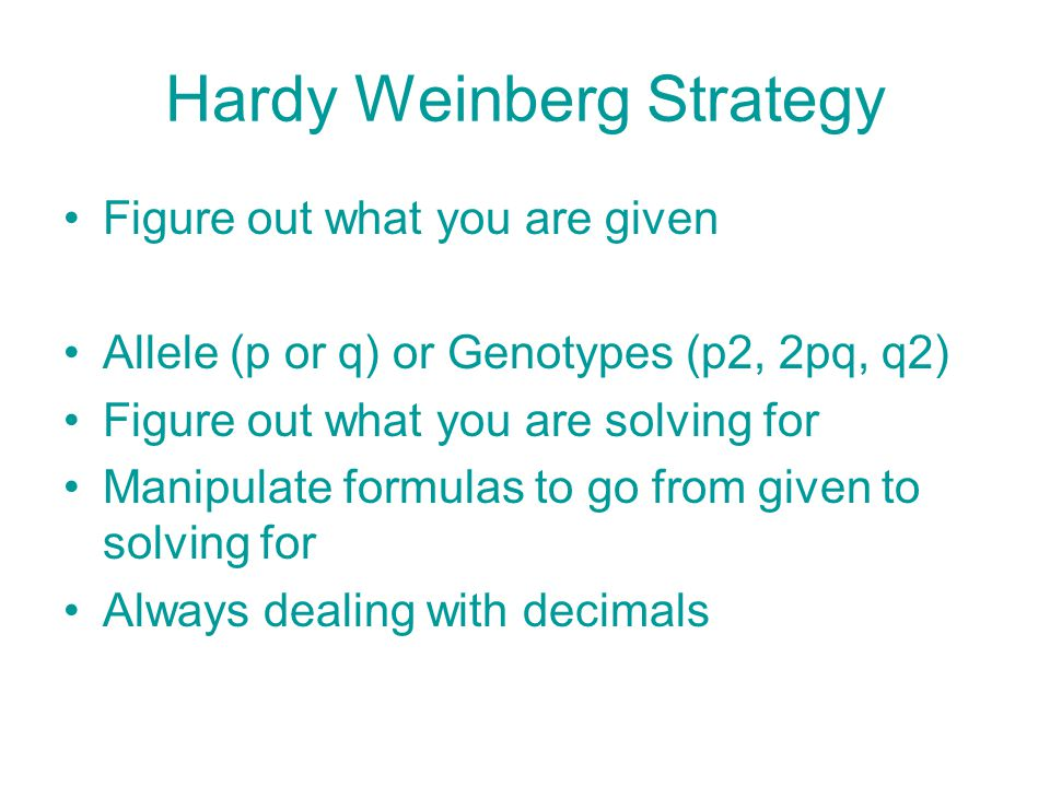 Hardy Weinberg Strategy