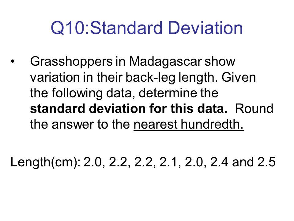 Q10:Standard Deviation