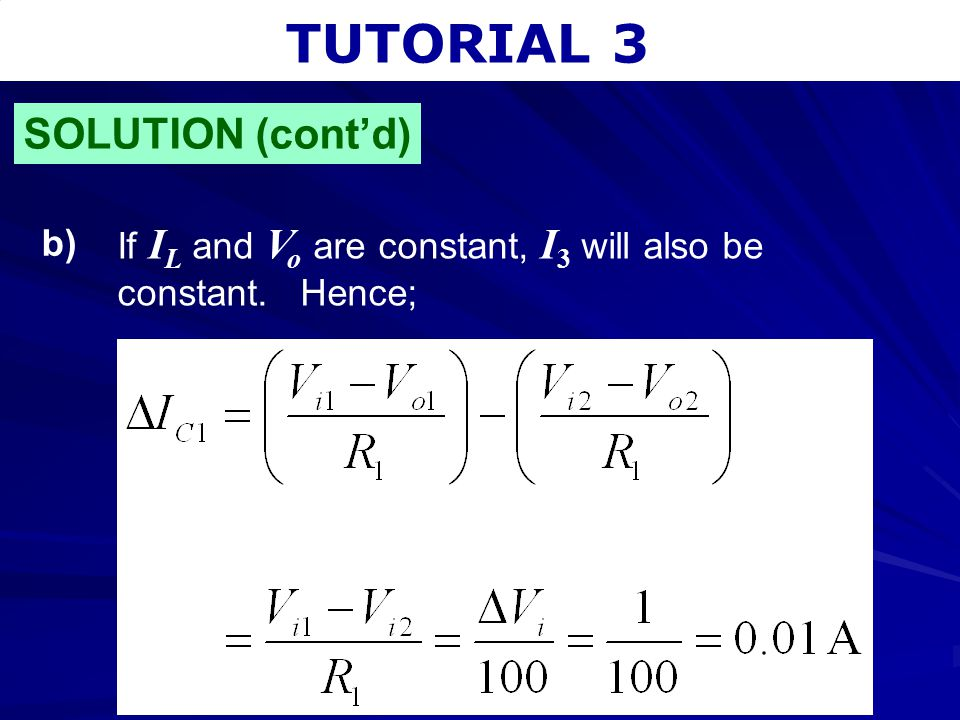 TUTORIAL 3 SOLUTION (cont'd) b)