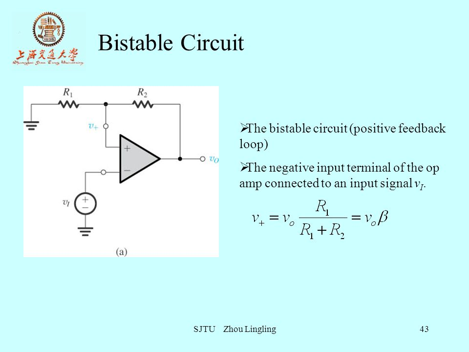 Bistable Circuit The bistable circuit (positive feedback loop)