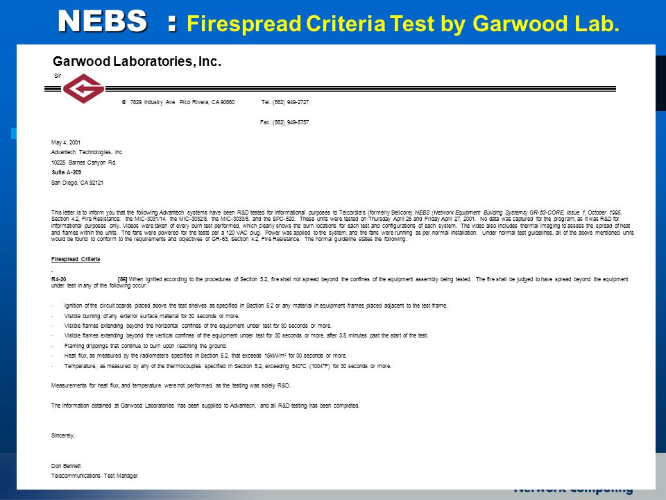 NEBS : Firespread Criteria Test by Garwood Lab.