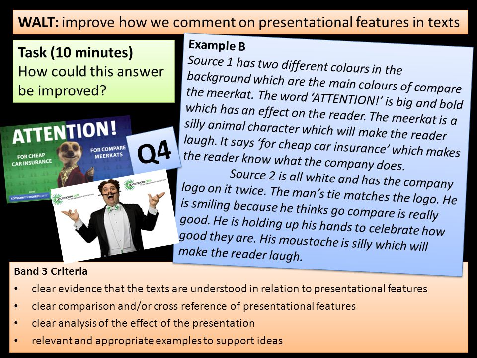 Q4 WALT: improve how we comment on presentational features in texts
