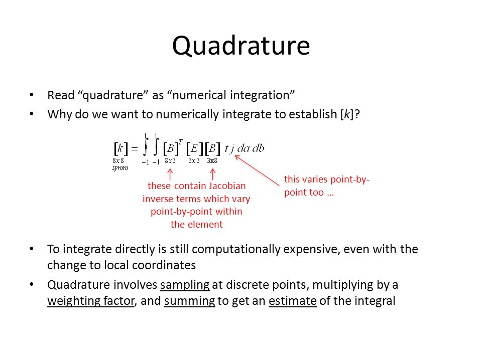 Quadrature Read quadrature as numerical integration