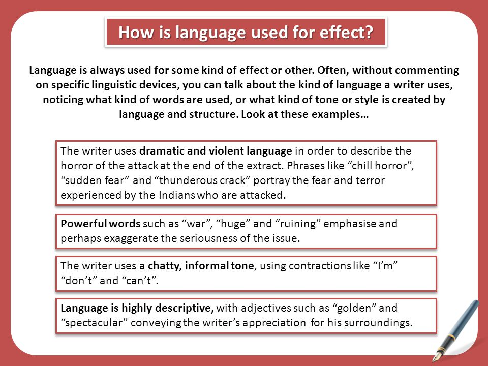 How is language used for effect