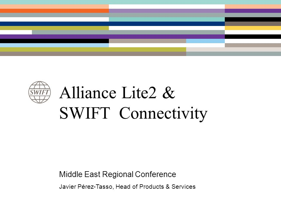 Alliance Lite2 & SWIFT Connectivity
