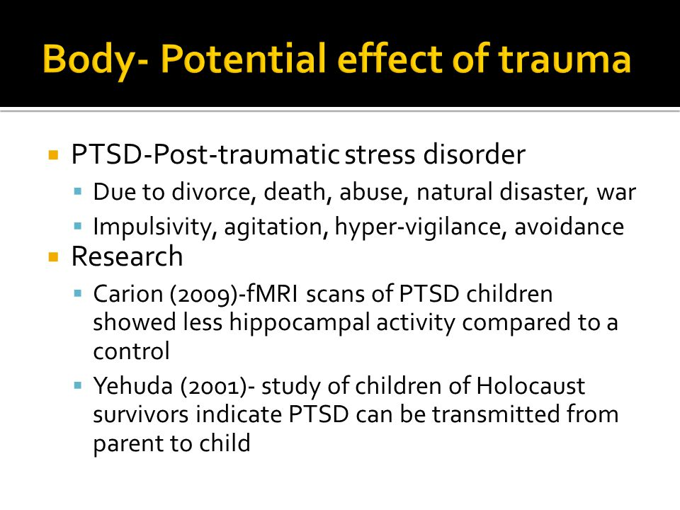 Body- Potential effect of trauma