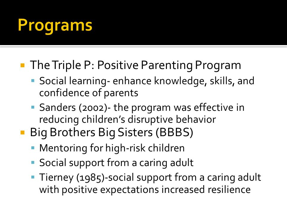 Programs The Triple P: Positive Parenting Program
