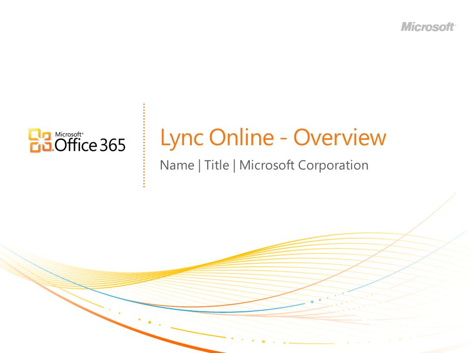 Name | Title | Microsoft Corporation