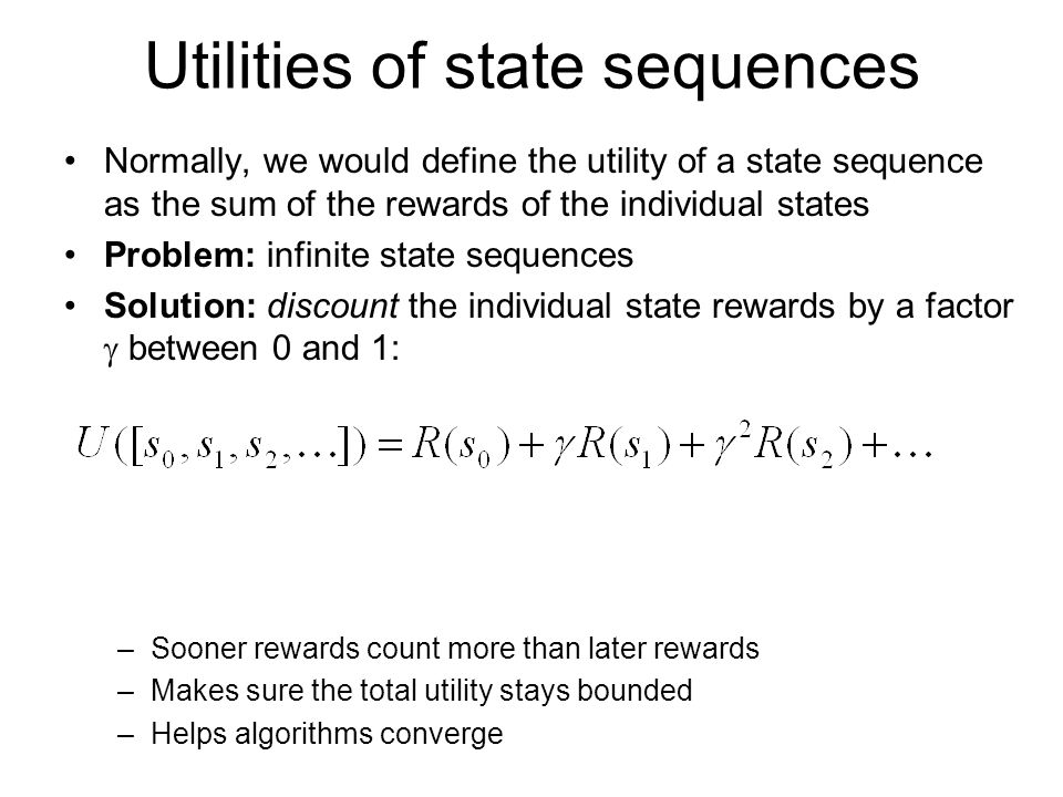 Utilities of state sequences