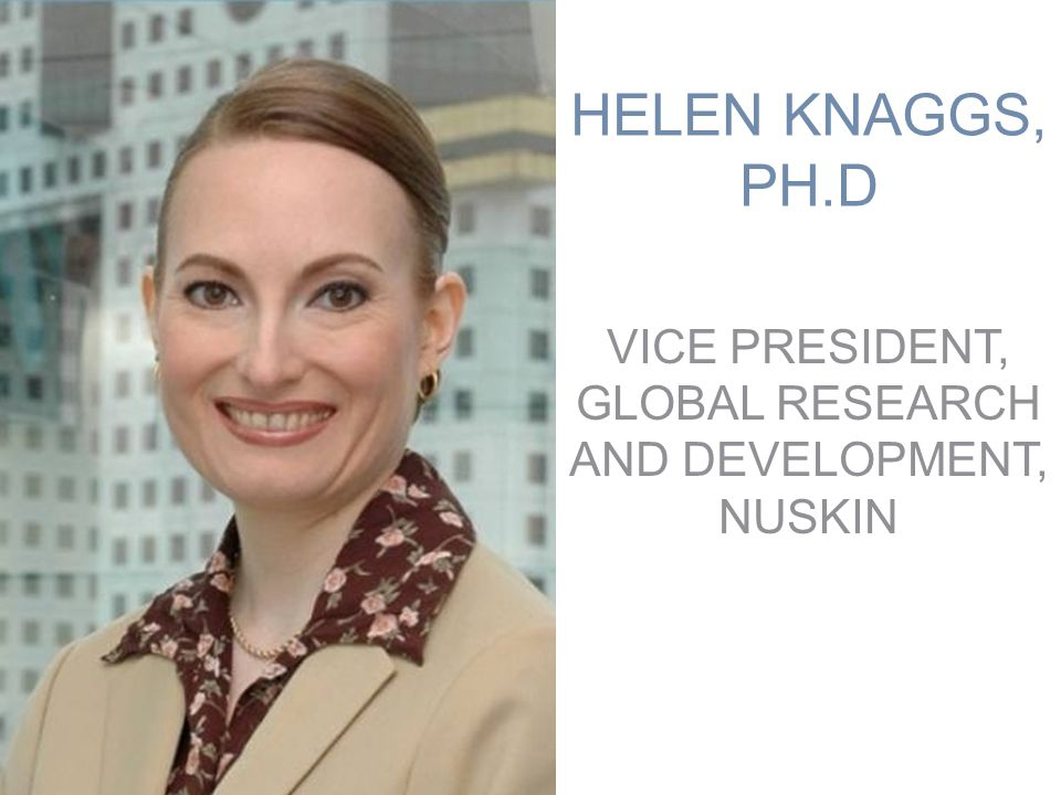 VICE PRESIDENT, GLOBAL RESEARCH AND DEVELOPMENT, NUSKIN