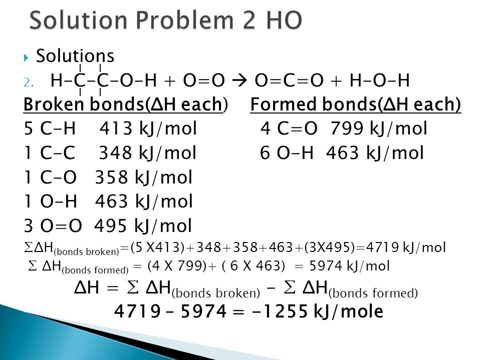 Solution Problem 2 HO Solutions H-C-C-O-H + O=O  O=C=O + H-O-H