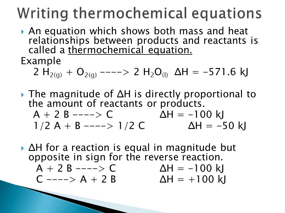 Writing thermochemical equations