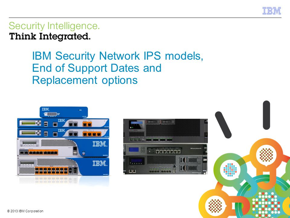 IBM Security Network IPS models, End of Support Dates and Replacement options