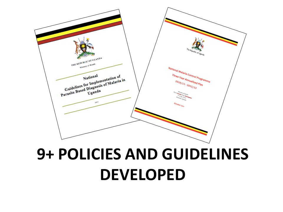 9+ POLICIES AND GUIDELINES DEVELOPED