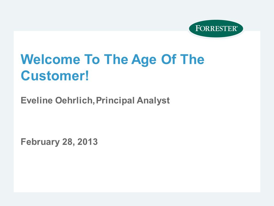 Welcome To The Age Of The Customer!