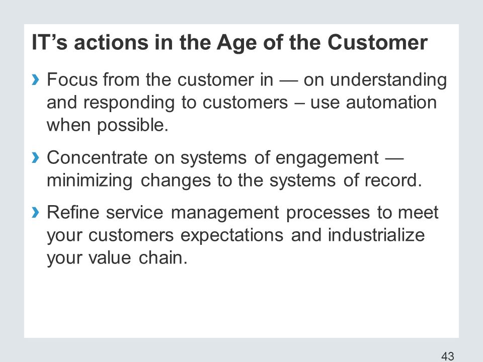 IT's actions in the Age of the Customer
