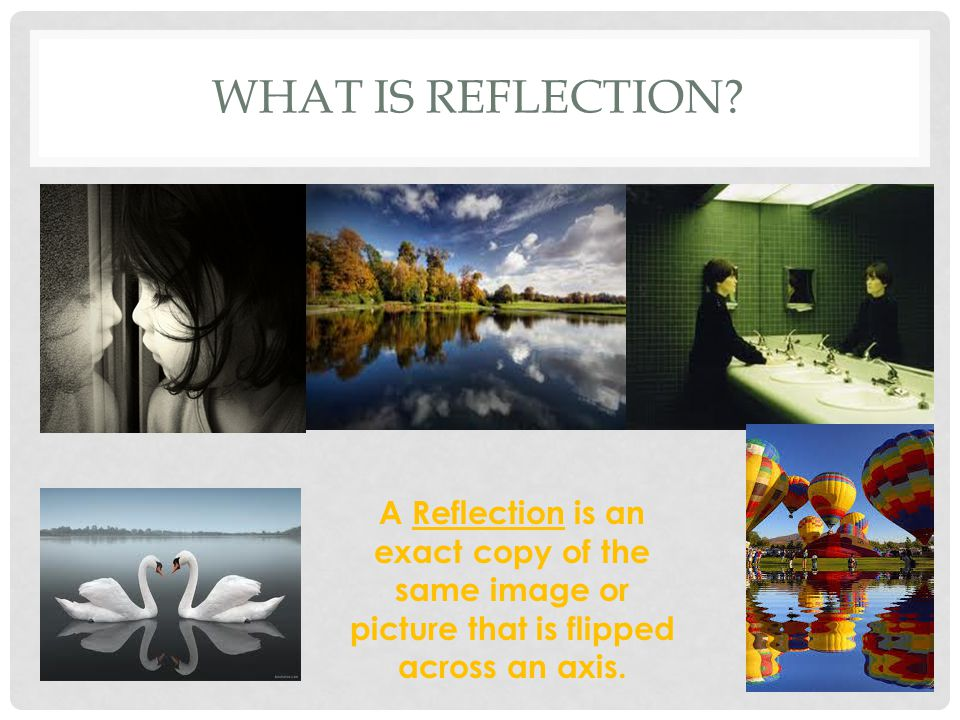 What is reflection.