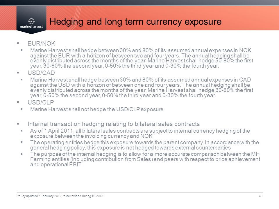 Hedging and long term currency exposure