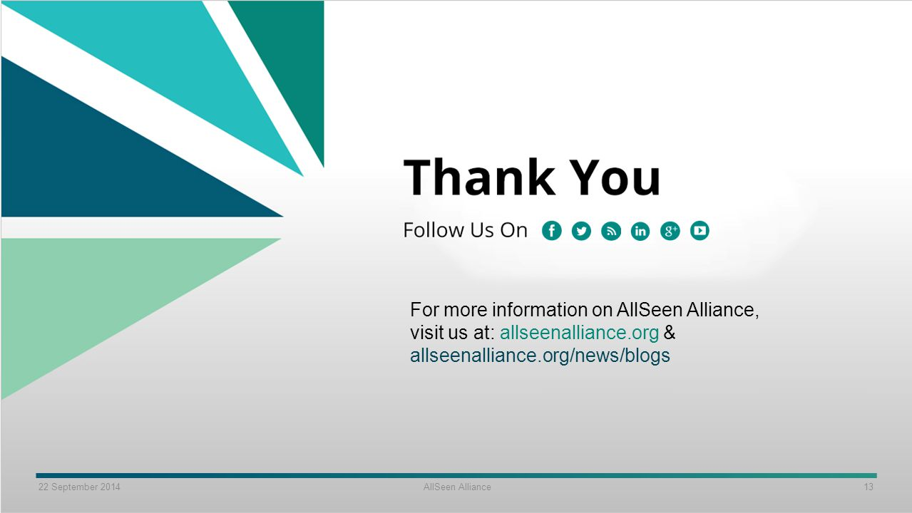 For more information on AllSeen Alliance, visit us at: allseenalliance