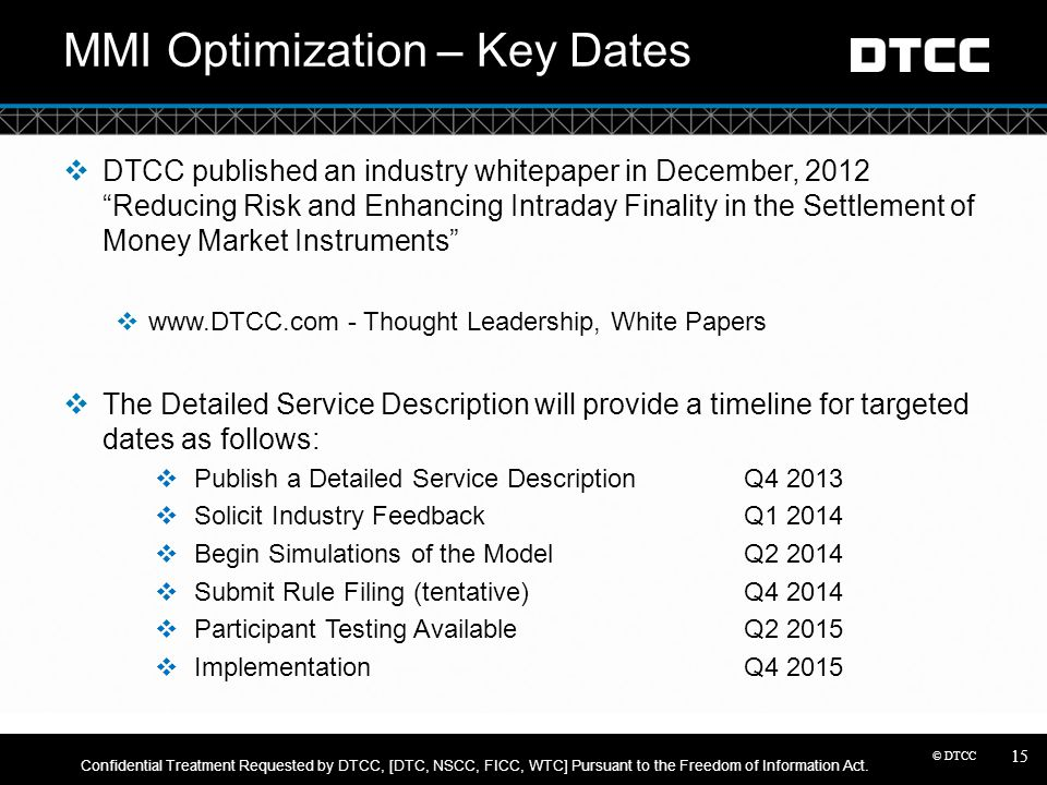 MMI Optimization – Key Dates
